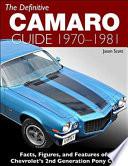 The Definitive Camaro Guide  1970 1981