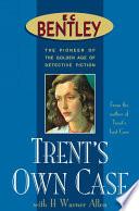 Trent S Own Case