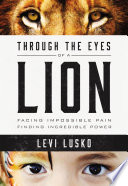Ebook Through the Eyes of a Lion Epub Levi Lusko Apps Read Mobile