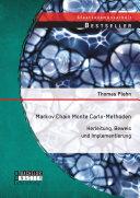 Markov Chain Monte Carlo - Methoden: Herleitung, Beweis und Implementierung