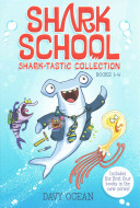 Shark School Shark tastic Collection Books 1 4