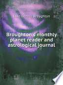 Broughton S Monthly Planet Reader And Astrological Journal