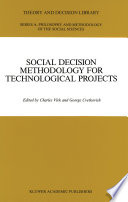 Social Decision Methodology For Technological Projects