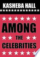 Among the Celebrities