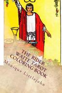 The Rider Waite Tarot Coloring Book