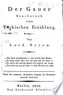 Der Gauer. Bruchstück einer türkischen Erzählung ... Nach der siebenten englischen Ausgabe im Deutschen metrisch bearbeitet