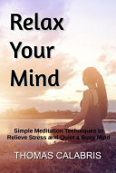 Relax Your Mind : mind race when you try...