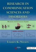 Research in communication sciences and disorders : methods for systematic inquiry /
