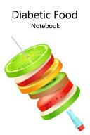 Diabetic Food Notebook