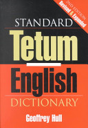 Standard Tetum-English Dictionary Exhaustive List Of Words And Idioms Belonging To