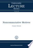 Noncommutative Motives