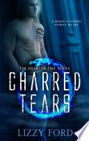 Charred Tears   2  Heart of Fire