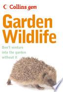 Garden Wildlife  Collins Gem