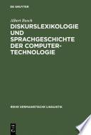 Diskurslexikologie und Sprachgeschichte der Computertechnologie