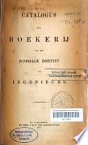Catalogus der boekerij van het Koninklijk Instituut van Ingenieurs
