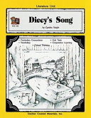 A Guide for Using Dicey s Song in the Classroom
