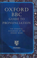 Oxford BBC Guide to Pronunciation