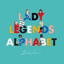 Lady Legends Alphabet