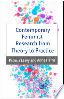 Contemporary Feminist Research From Theory To Practice : ...