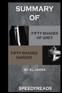 Summary of Fifty Shades of Grey and Fifty Shades Darker Boxset