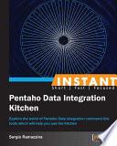 Instant Pentaho Data Integration Kitchen
