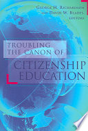 Troubling the Canon of Citizenship Education