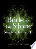 Bride of the Stone  Circle of Nine Trilogy 2