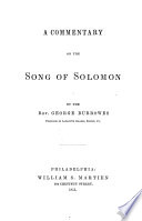 A Commentary on the Song of Solomon  By the Rev  George Burrowes   With the text