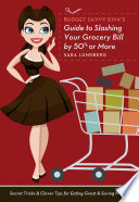 Budget Savvy Diva s Guide to Slashing Your Grocery Bill by 50  Or More