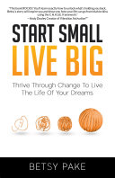 Start Small Live Big But Sometimes Everyday Life Takes Over Even If