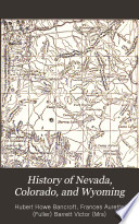 History of Nevada  Colorado  and Wyoming