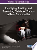 Identifying  Treating  and Preventing Childhood Trauma in Rural Communities