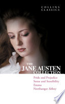 The Jane Austen Collection  Pride and Prejudice  Sense and Sensibility  Emma and Northanger Abbey  Collins Classics