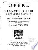 Opere di Francesco Redi       tomo terzo