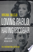 Loving Pablo  Hating Escobar