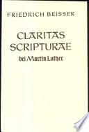 Claritas scripturae bei Martin Luther. - Göttingen: Vandenhoeck & Ruprecht (1966). 199 S. 8°
