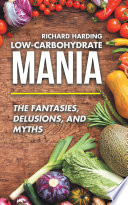 Low Carbohydrate Mania