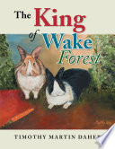 The King of Wake Forest