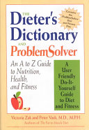 The Dieter s Dictionary and Problem Solver