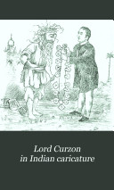 Lord Curzon in Indian Caricature