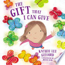 The Gift That I Can Give Book PDF