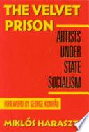 Ebook The Velvet Prison Epub Miklós Haraszti Apps Read Mobile