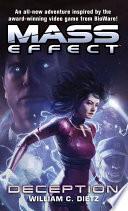 Mass Effect: Deception by William C. Dietz
