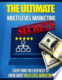 The Ultimate Multi Level Marketing Secrets