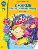 Charlie and the Chocolate Factory   Literature Kit Gr  3 4