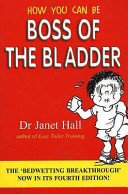 How You Can be Boss of the Bladder