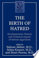 The Birth of Hatred