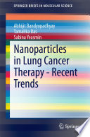 Nanoparticles in Lung Cancer Therapy   Recent Trends