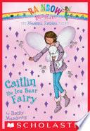 Magical Animal Fairies  7  Caitlin the Ice Bear Fairy
