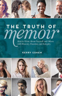 The Truth Of Memoir book